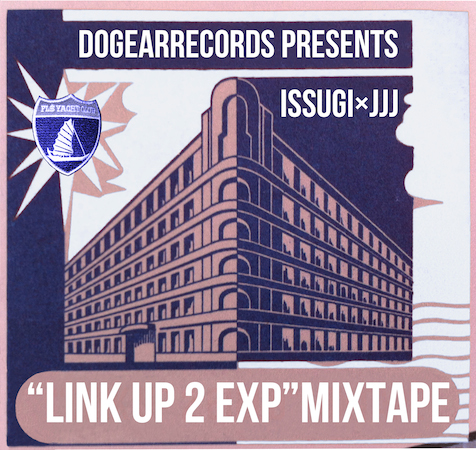 ISSUGI×JJJ、ミックステープ『LINK UP 2 EXPERIMENT』無料配信