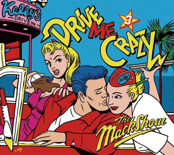 ザ・マックショウ『DRIVE ME CRAZY 3』発売、日比谷野外音楽堂ワンマン・ライヴも決定
