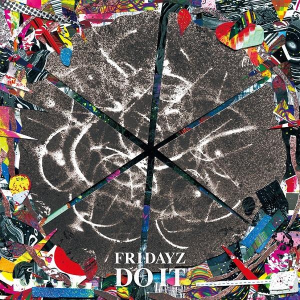 FRIDAYZ、3rdアルバム『DO IT』をTHRASH ON LIFE RECORDSからリリース