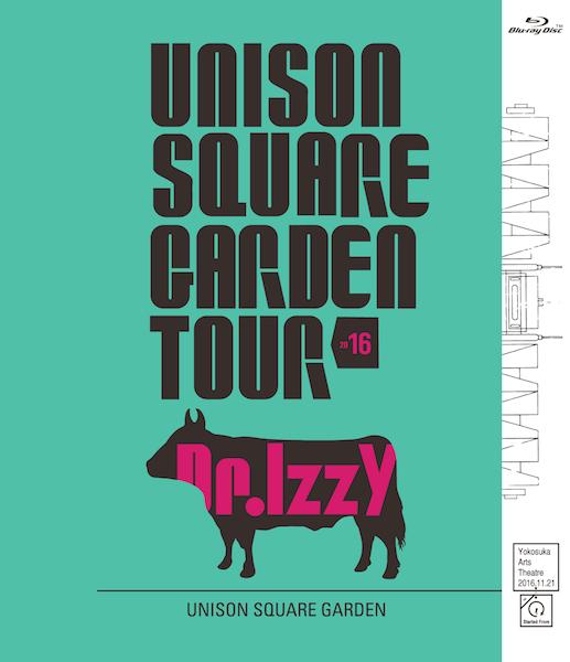 UNISON SQUARE GARDEN、新ライヴBD/DVD『TOUR 2016Dr.Izzy』詳細&トレイラー公開