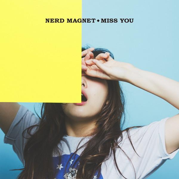 ナードマグネット、ミニAL『MISS YOU』詳細公開&全国ツアーを発表