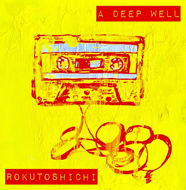 ロクトシチ、2nd EP『A DEEP WELL』発売決定