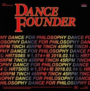 フィロソフィーのダンス「ダンス・ファウンダー」7インチでもリリース