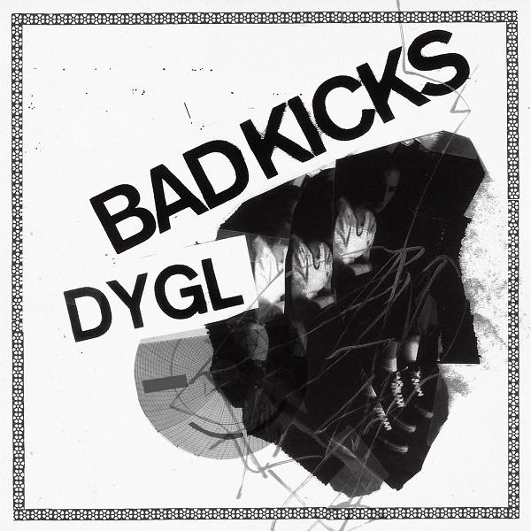 DYGL、約10ヶ月ぶりの最新音源となるシングル「Bad Kicks」先行配信開始