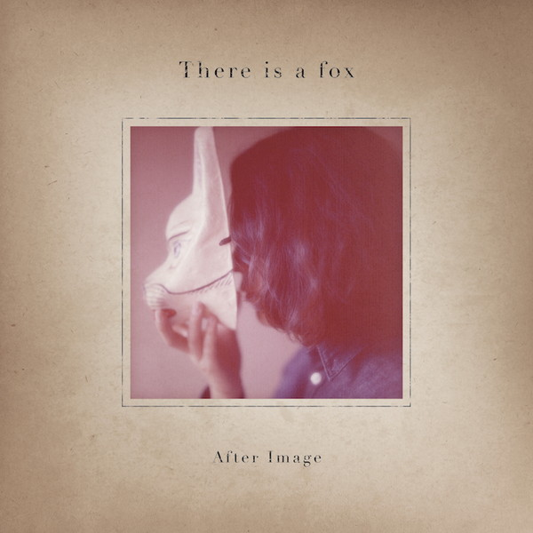 There is a fox「After Image」リリース・パーティを京都&東京で開催