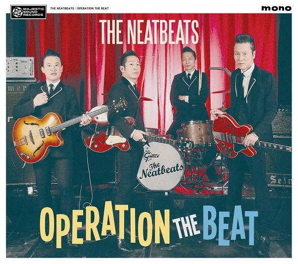THE NEATBEATS、5年振りオリジナル・フル・アルバム「OPERATION THE BEAT」4/11発売