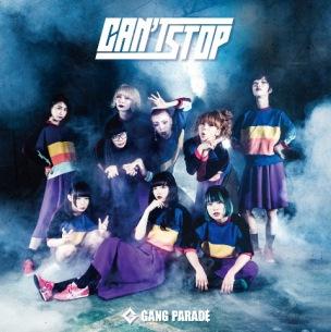 GANG PARADE、新シングル『CAN'T STOP』のジャケ写&新アー写を公開