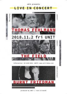 重鎮3テクノ・アーティストのライヴ!──トーマス・フェルマン、バーント・フリードマン、ザ・フィールド