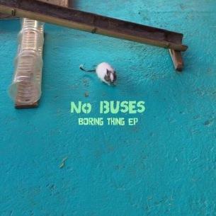 Single「Tic」が世界中でカルトヒットのNo Buses、1stEP『Boring Thing - EP』リリース決定
