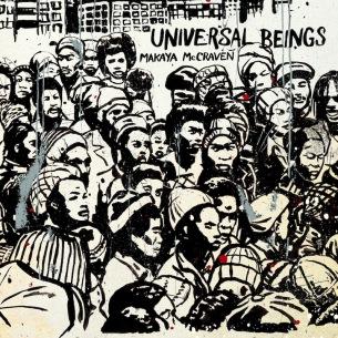 """""""ビート・サイエンティスト""""、マカヤ・マクレイヴンが待望の新作『Universal Beings』を本日11月14日、日本リリース"""