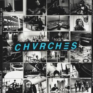 チャーチズがベルリンの伝説的なスタジオ、ハンザ・スタジオでレコーディングしたEPを11月16日リリース