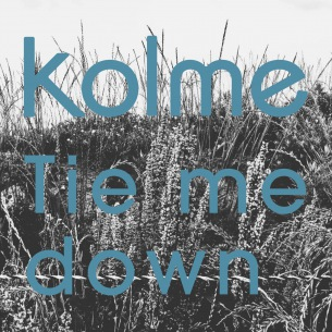 kolme 12月10日に第3弾デジタル・シングル「Tie me down」配信決定