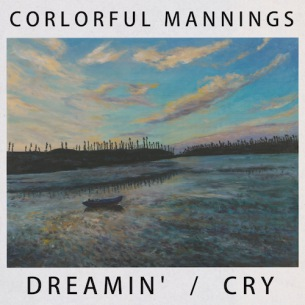Colorful Mannings New EP 『Dreamin' / Cry E.P.』11/28にリリース