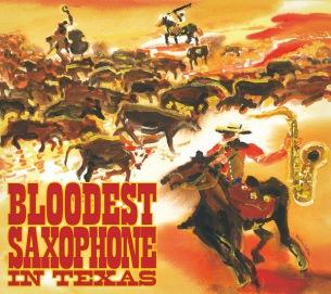 BLOODEST SAXOPHONE、テキサス録音盤第2弾『IN TEXAS』発売 キラー・チューン「Pork Chop Chick」初収録