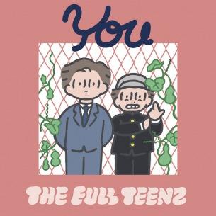THE FULL TEENZ、2年半ぶりの新作リリース決定、3枚連続シングル第一弾『You』のMV公開