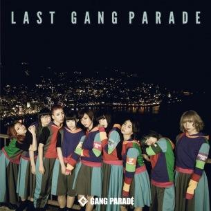 GANG PARADE、新アルバム『LAST GANG PARADE』の詳細発表 ジャケット&新アー写も公開