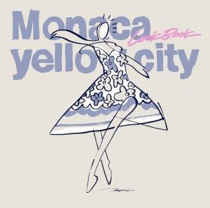 Monaca yellow city、初の全国流通盤ミニ・アルバム『LOOKBOOK』リリース