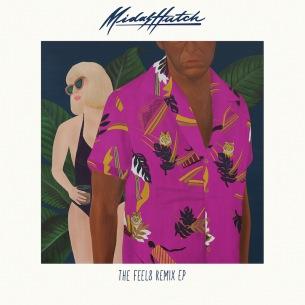 """Midas Hutch、豪華リミキサー陣を迎えたリミックス集『""""The Feels"""" (Remixes) - EP』を発表"""