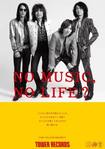 THE YELLOW MONKEY、タワーレコードの「NO MUSIC, NO LIFE.」に決定