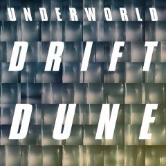 "Underworld、『Drift』シリーズの""エピソード3""がついに始動、新曲「Dune」のMVが公開"