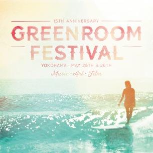 15周年を迎える日本最大級のサーフカルチャーフェスティバル〈GREENROOM FESTIVAL'19〉5月25日(土)・26日(日)開催