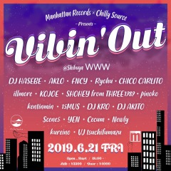 6月21日(金)開催 Manhattan Records & Chilly Source Presents 〈Vibin'Out〉にRyohu出演決定