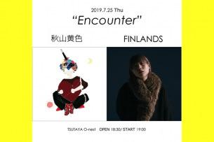 """『秋山黄色 2MAN LIVE """"Encounter""""』開催決定"""