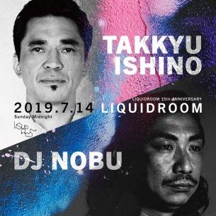 LIQUIDROOM15周年記念公演に「石野卓球 / DJ NOBU」、「江沼郁弥 / LITE」が追加