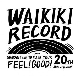 WaikikiRecord、設立20周年のレーベルイベント開催