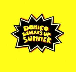 2019年ドミコの夏曲「WHAT'S UP SUMMER」、7月19日デジタル・リリース決定