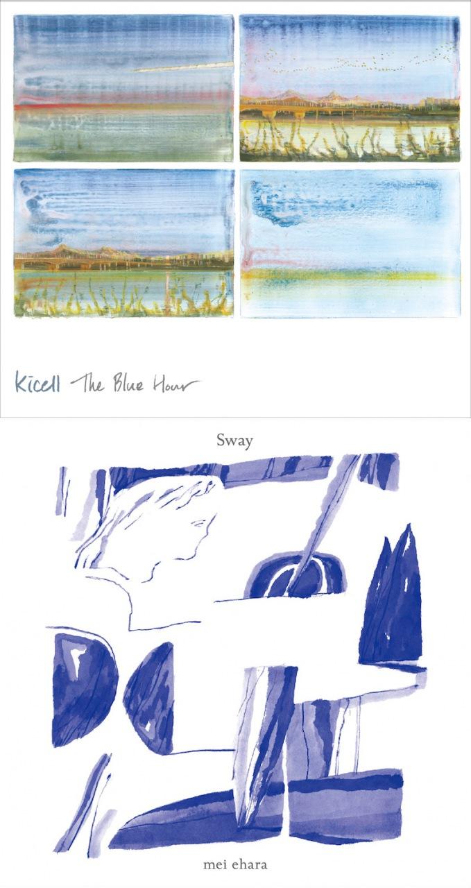 キセル『The Blue Hour』&mei ehara『Sway』が7/30(火)にアナログで2作同日リリース