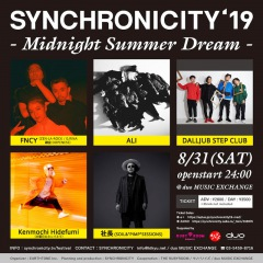 8/31(土)〈SYNCHRONICITY〉オールナイト企画開催決定、FNCY、ALI、DALLJUB STEP CLUBなど5組出演