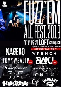 KAGERO主催〈FUZZ'EM ALL FEST.2019〉第2弾でTOMY WEALTH、DJ BAKU出演決定
