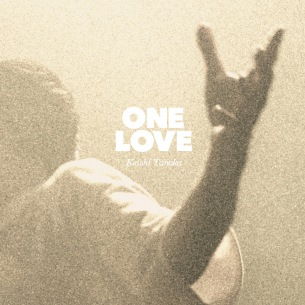 Keishi Tanaka、新曲「One Love」リリース決定