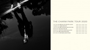 THE CHARM PARK、2020年1月より全国ツアー開催