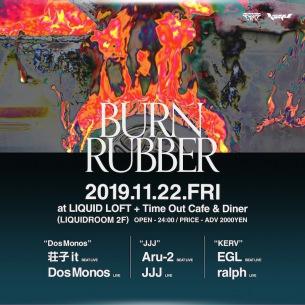 11/22開催イベント〈Burn Rubber〉Aru-2 & JJJ、Dos Monos、ralph & EGL出演決定