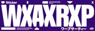 〈WXAXRXP DJS〉イベントレポート & フォトが到着