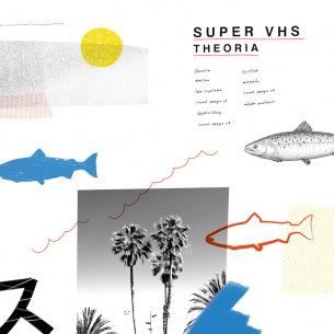 Super VHS、4年ぶりの2ndフルアルバム『Theoria』リリース