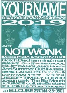 NOT WONK 12/7ワンマン オープンステージ企画にGotch、突然少年ら24組出演