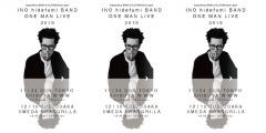 INO hidefumi、バンドセットでのワンマンライヴを東京・大阪にて開催