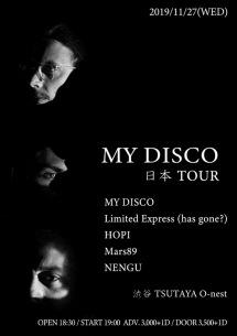【いよいよ今週】MY DISCOジャパン・ツアー、渋谷O-nestを皮切りにスタート