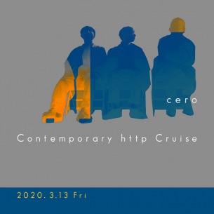 ceroが3/13に電子チケット制ライヴ配信〈Contemporary http Cruise〉開催決定