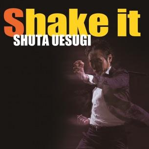 上杉周大、最新ミニアルバム『Shake it』の店頭販売を5/8(金)より開始
