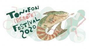 〈トノフォンフェスティバル2020〉開催中止、それに伴いリモートでフェス開催決定