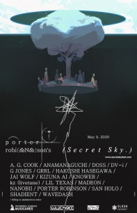ポーター・ロビンソン主催オンラインフェス〈Secret Sky.〉に長谷川白紙、キズナアイ、kz (livetune)出演決定