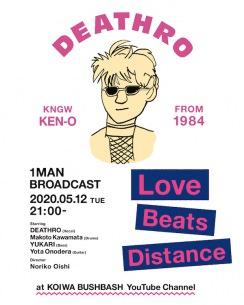 DEATHRO、開催延期となった渋谷WWWでのワンマン公演日に小岩BUSHBASHより配信ライヴ開催