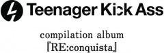 Teenager Kick Ass主催、ライブハウスを救うコンピレーションアルバムに40組以上参加
