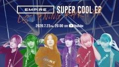 EMPiRE、7/23に新作EP全曲先行視聴会をYouTubeプレミア公開で開催