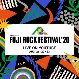 「FUJI ROCK FESTIVAL'20 LIVE ON YOUTUBE」配信アーティスト発表