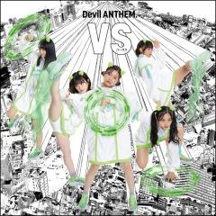 Devil ANTHEM.9月9日(水)に〈MUSIC@NOTE〉から初のリリースとなるシングル「VS」発売決定、先行配信、リリイベも